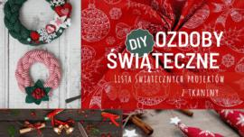 Ozdoby świąteczne: DIY dekoracje na Boże Narodzenie