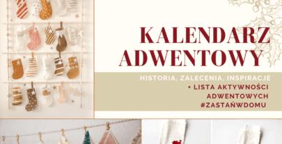 Kalendarz Adwentowy DIY: przepis na magiczne Święta w domu!