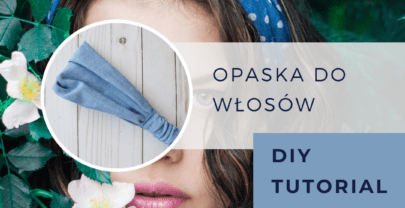 Opaska do włosów DIY tutorial: szyjemy krok po kroku